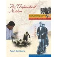 The Unfinished Nation: Brief, Interactive, with Primary Source Investigator Volume 2