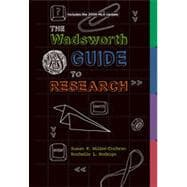 The Wadsworth Guide to Research, 2009 MLA Update Edition