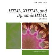 New Perspectives on HTML, XHTML, and Dynamic HTML Comprehensive