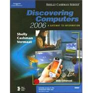 Discovering Computers 2006: A Gateway To Information: Brief