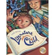 Literature and the Child (with CD-ROM�s - 2 and InfoTrac)