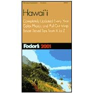 Hawaii 2001 : Completely Updated Every Year, Color Photos and Pull-Out Map, Smart Travel Tips from A to Z