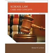 School Law Cases and Concepts Plus MyEdLeadershipLab with Pearson eText -- Access Card Package