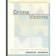 Crime Victims An Introduction to Victimology (with InfoTrac)