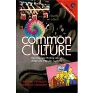 Common Culture : Reading and Writing about American Popular Culture