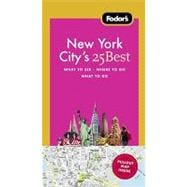 Fodor's New York City's 25 Best, 9th Edition