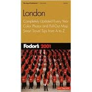 London 2001 : Completely Updated Every Year, Color Photos and Pull-Out Map, Smart Travel Tips from A to Z