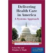 Delivering Health Care in America with Access Code
