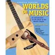 Worlds of Music An Introduction to Music of the World's Peoples, Shorter Edition