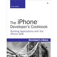 The iPhone Developer's Cookbook Building Applications with the iPhone SDK