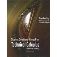 Student Solutions Manual for Kuhfittig�s Technical Calculus with Analytic Geometry, 4th