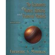 Economics of Money, Banking, and Financial Markets Conflicts of Interest Edition plus MyEconLab