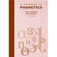 A Course in Phonetics, 6th Edition