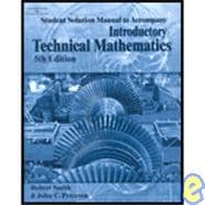 Student Solution Manual for Peterson/Smith�s Introductory Technical Mathematics, 5th