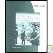 Study Guide for Hess' Introduction to Law Enforcement and Criminal Justice, 9th