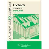 Examples & Explanations: Contracts, Sixth Edition