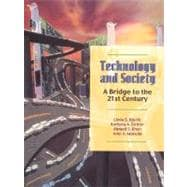 Technology and Society: A Bridge to the 21st Century