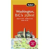 Fodor's Washington, D. C. 's 25 Best, 8th Edition
