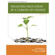 Financing Education in a Climate of Change Plus MyEdLeadershipLab with Pearson eText -- Access Card Package