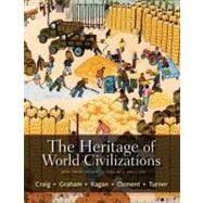 The Heritage of World Civilizations Brief Edition, Volume 2