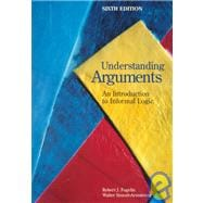 Understanding Arguments An Introduction to Informal Logic