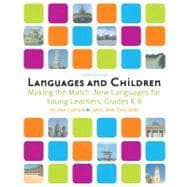 Languages and Children Making the Match, New Languages for Young Learners, Grades K-8