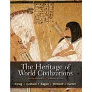 The Heritage of World Civilizations, Volume 1 Brief Edition