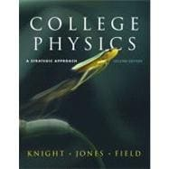 College Physics Strategic Approach with MasteringPhysics