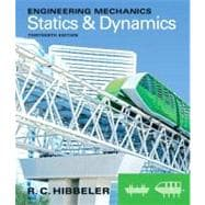Engineering Mechanics : Statics and Dynamics