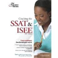Cracking the SSAT and ISEE, 2007 Edition