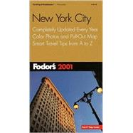 New York City 2001 : Completely Updated Every Year, Color Photos and Pull-Out Map, Smart Travel Tips from A to Z