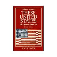 These United States: Questions of Our Past  Vol1