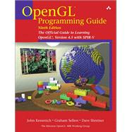 OpenGL Programming Guide The Official Guide to Learning OpenGL, Version 4.5 with SPIR-V