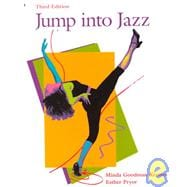 Jump into Jazz : A Primer for the Beginning Jazz Dance Student