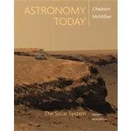 Astronomy Today Vol 1: The Solar System