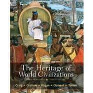 The Heritage of World Civilizations Brief Edition, Combined Volume