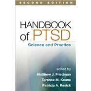 Handbook of PTSD, Second Edition Science and Practice