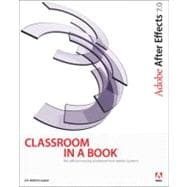 Adobe after Effects 7. 0 Classroom in a Book