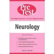 Neurology: PreTest� Self-Assessment and Review, Sixth Edition