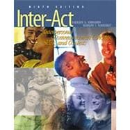 Inter-Act With Infotrac : Interpersonal Communication Concepts, Skills, and Contexts (9th)