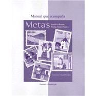 Metas Manual : Spanish in Review, Moving Toward Fluency