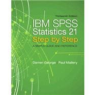 IBM SPSS Statistics 21 Step by Step A Simple Guide and Reference