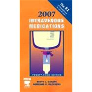 Intravenous Medications 2007 : A Handbook for Nurses and Health Professionals