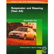 ASE Test Prep Series -- Automobile (A4) : Automotive Suspension and Steering