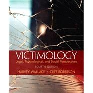 Victimology Legal, Psychological, and Social Perspectives