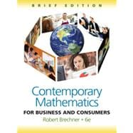 Contemporary Mathematics for Business and Consumers, Brief Edition, 6th Edition