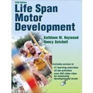 Life Span Motor Development - 5th Edition w/Web Resource