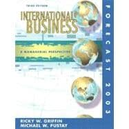 International Business : Managerial Perspective Forecast 2003