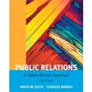 Public Relations A Value Driven Approach with MyCommunicationLab with eText -- Access Card Package