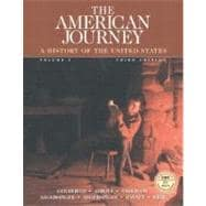 American Journey, The: Volume I